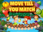 Play Move Till You Match